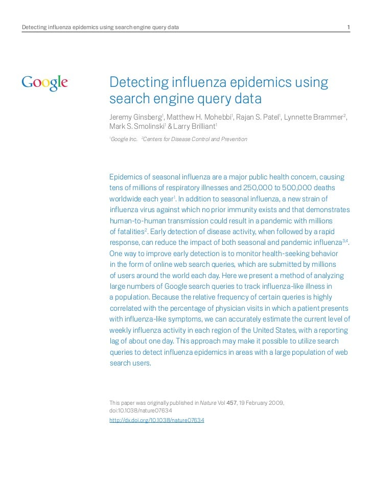 Detecting influenza epidemics using search engine query data