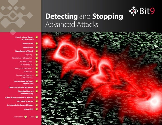 Detecting and StoppingAdvanced AttacksFrom Hackers'Gamesto CybercrimeIntroductionDigital GoldWarp Speed of AttackTargeting...