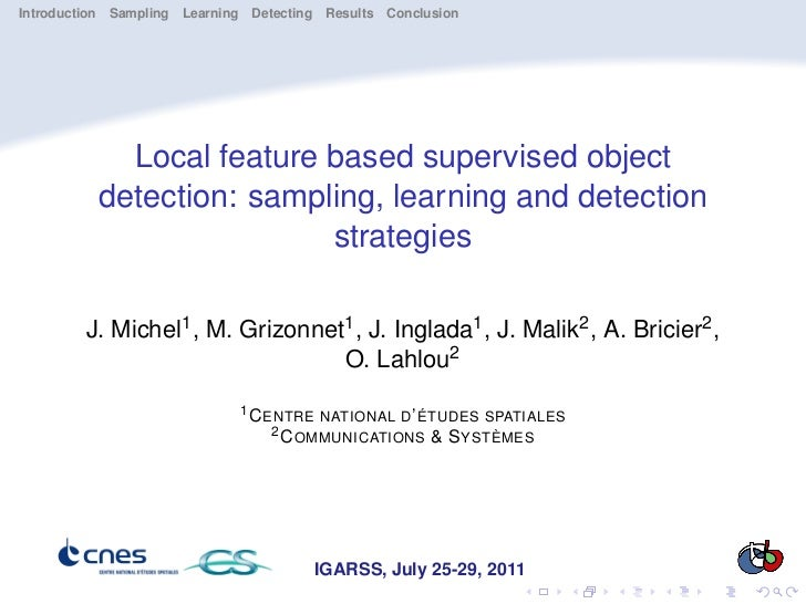Introduction Sampling Learning Detecting Results Conclusion            Local feature based supervised object          dete...