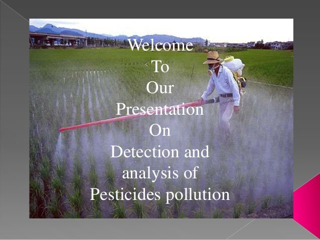 Detection and analysis of pesticides pollution