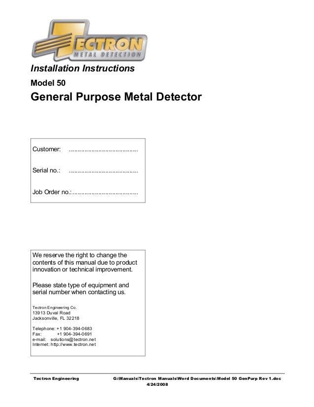 Installation InstructionsModel 50General Purpose Metal DetectorCustomer:         ........................................S...