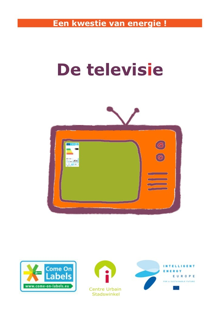 Een kwestie van energie !De televisie