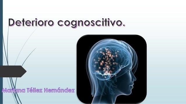 síndrome clínico caracterizado por la pérdida o el deterioro de las funciones mentales en distintos dominios conductuales ...