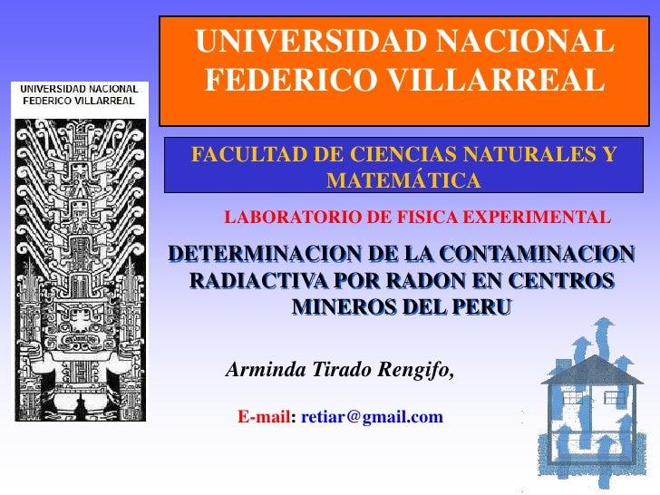Determinacion De La Contaminacion Radiactiva Por Radon En Centros Mineros Del Peru