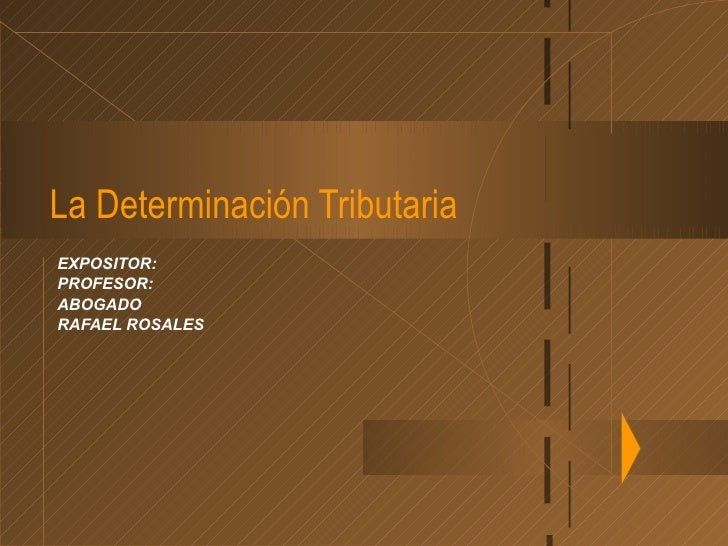 Determinacion tributaria tema  7