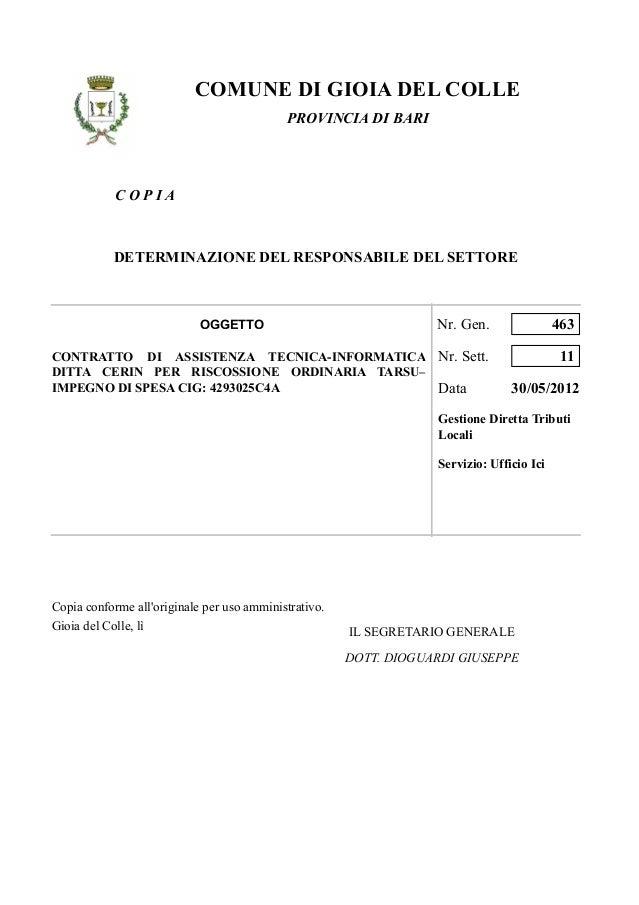 C O P I ACOMUNE DI GIOIA DEL COLLEPROVINCIA DI BARIDETERMINAZIONE DEL RESPONSABILE DEL SETTORECONTRATTO DI ASSISTENZA TECN...