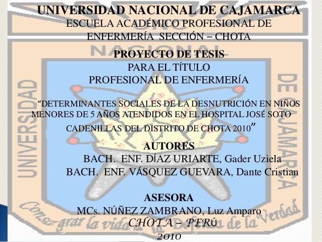 UNIVERSIDAD NACIONAL DE CAJAMARCAESCUELAACADÉMICO PROFESIONAL DEENFERMERÍA SECCIÓN – CHOTAPROYECTO DE TESISPARA EL TÍTULOP...
