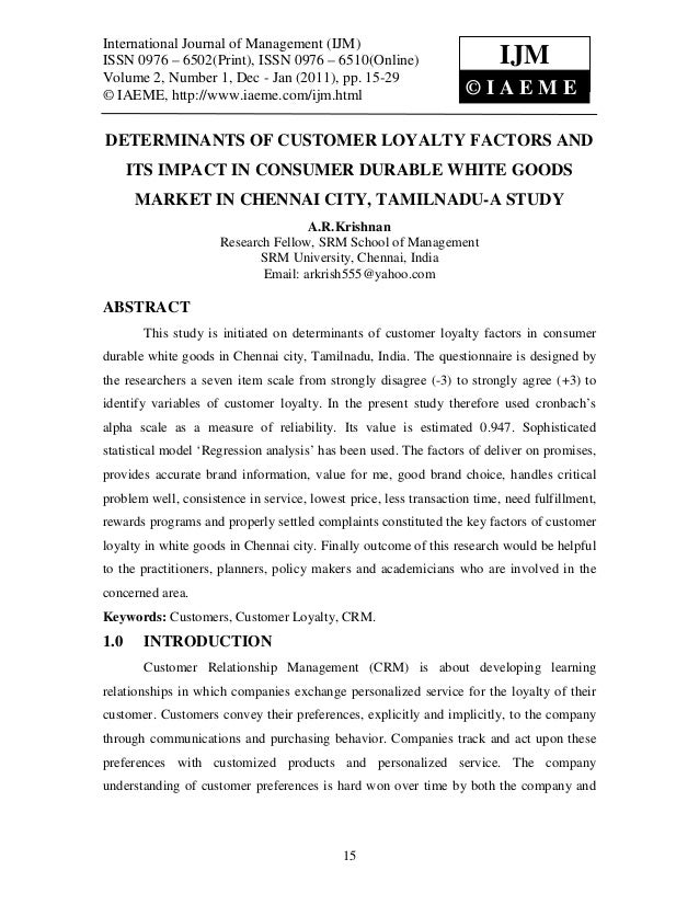 Determinants of customer loyalty factors and its impact in consumer durable white goods market in chennai city, tamilnadu a study