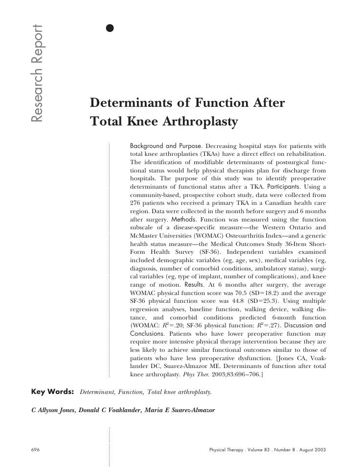 Research Report                    Determinants of Function After                    Total Knee Arthroplasty              ...