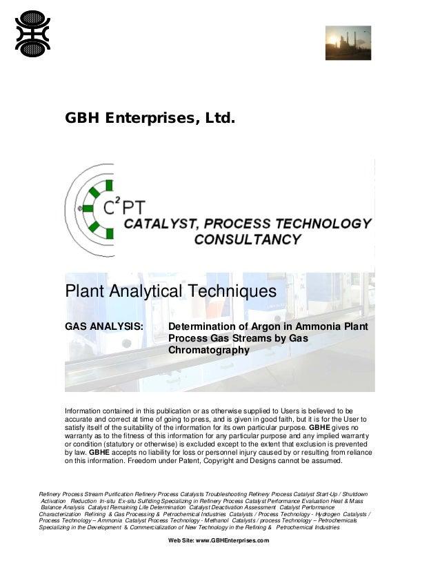 GBH Enterprises, Ltd.  Plant Analytical Techniques GAS ANALYSIS:  Determination of Argon in Ammonia Plant Process Gas Stre...