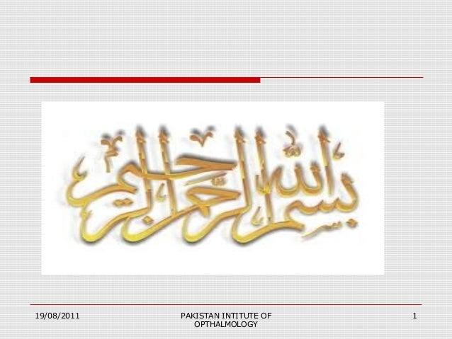 119/08/2011 PAKISTAN INTITUTE OF OPTHALMOLOGY
