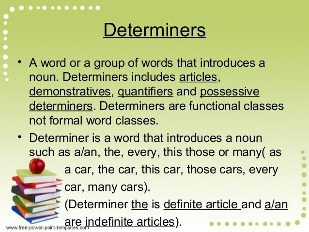 determiners and modifiers of noun phrase english language essay A study of the patterns of noun phrase in pakistani english journalese - a syntactic perspective - muhammad aslam - master's thesis - english language and literature studies - linguistics - publish your bachelor's or master's thesis, dissertation, term paper or essay.
