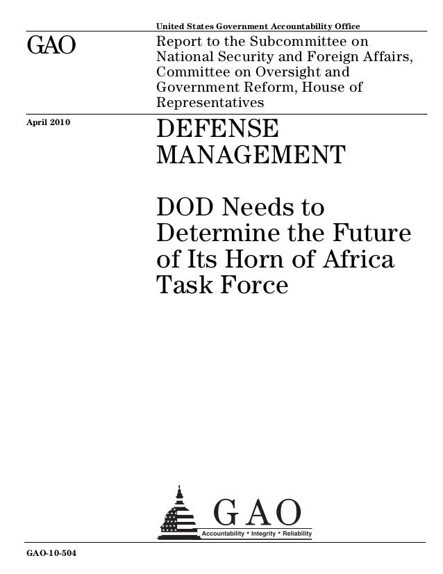 GAO United States Government Accountability Office Report to the Subcommittee on National Security and Foreign Affairs, Co...