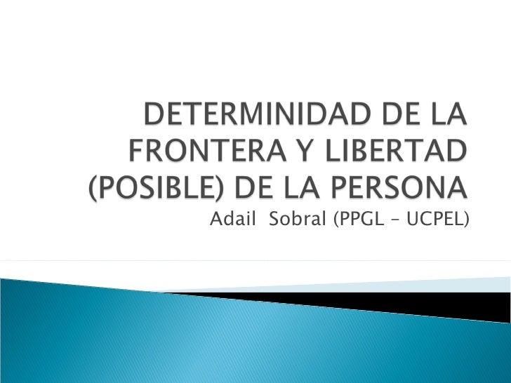 Adail  Sobral (PPGL – UCPEL)