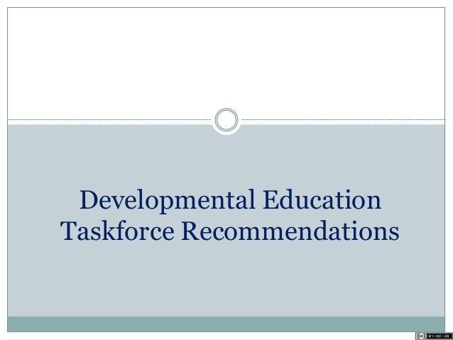 Developmental Education Taskforce Recommendations