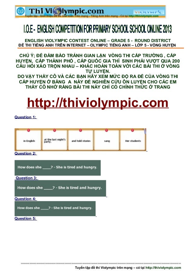 ENGLISH VIOLYMPIC CONTEST ONLINE – GRADE 5 - ROUND DISTRICT  ĐỀ THI TIẾNG ANH TRÊN INTERNET – OLYMPIC TIẾNG ANH – LỚP 5 - ...