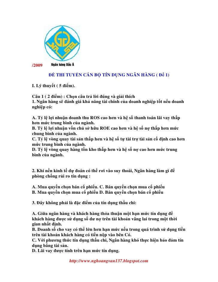 /2009            THI TUY N CÁN B         TÍN D NG NGÂN HÀNG (       1)I. Lý thuy t ( 5 i m).Câu 1 ( 2 i m) : Ch n câu tr l...