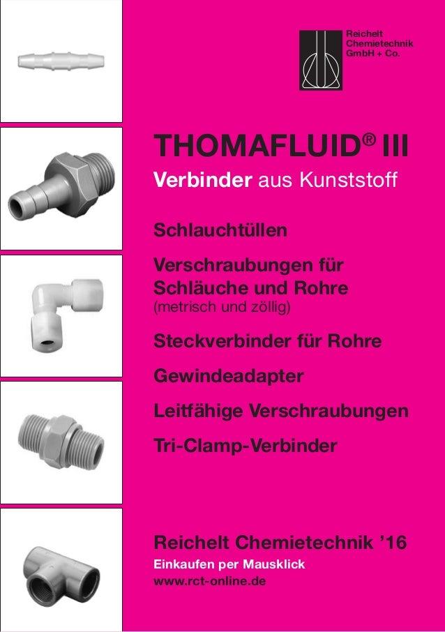 Einkaufen per Mausklick www.rct-online.de Thomafluid® III Verbinder aus Kunststoff Schlauchtüllen Verschraubungen für Sch...