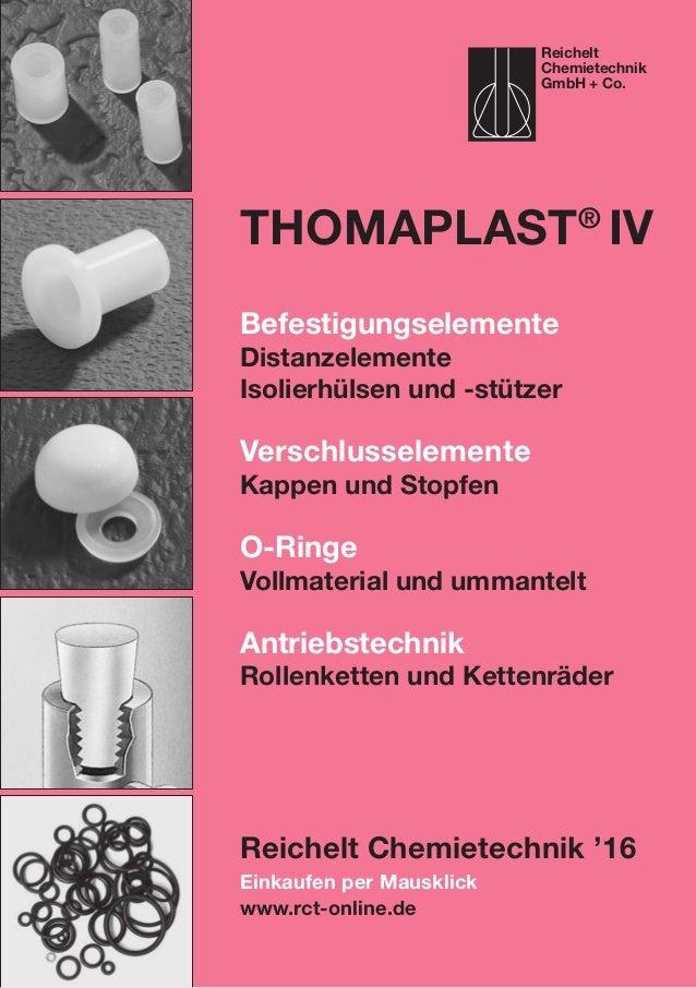Einkaufen per Mausklick www.rct-online.de ThomaPLAST® IV Befestigungselemente Distanzelemente Isolierhülsen und -stützer V...