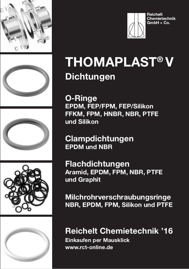 Einkaufen per Mausklick www.rct-online.de ThomaPLAST® V Dichtungen O-Ringe EPDM, FEP/FPM, FEP/Silikon FFKM, FPM, HNBR, NBR...
