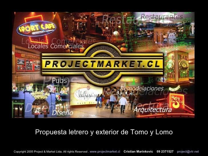 De Tomo Lomo Letreros