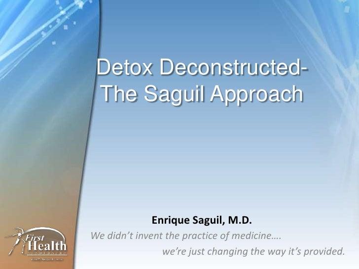 DrRic -Detox Deconstructed  (slide share edition)