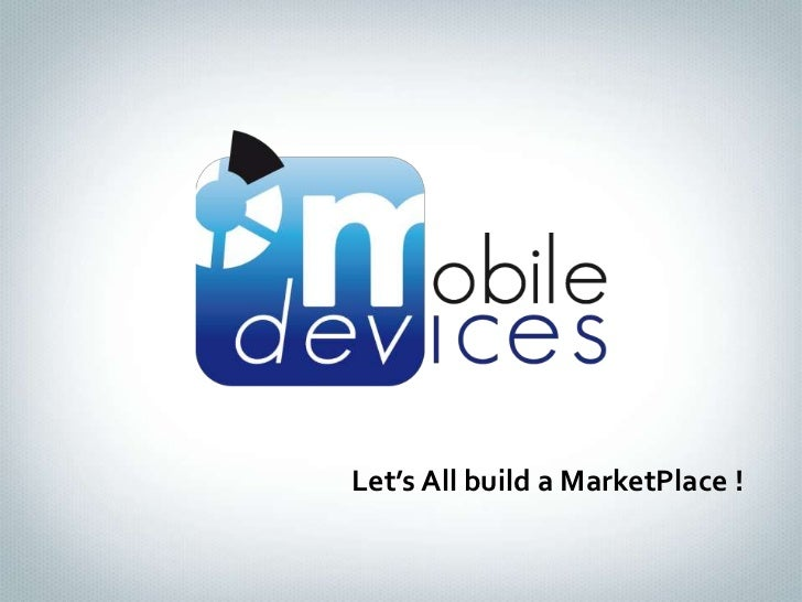 Let's All build a MarketPlace !<br />