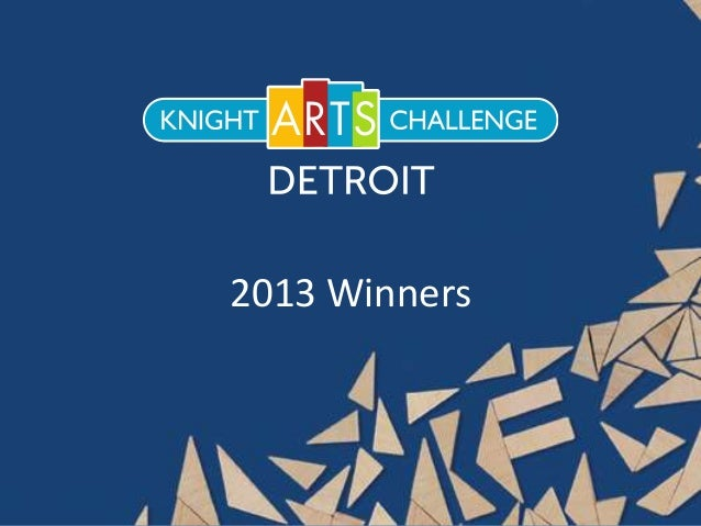 Detroit Knight Arts Challenge Winners