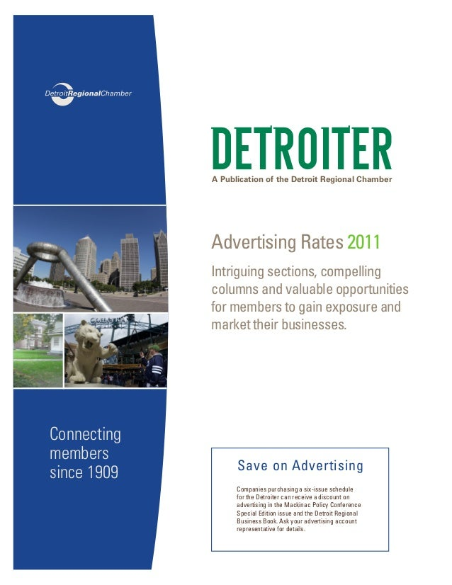 A Publication of the Detroit Regional Chamber Advertising Rates 2011 Intriguing sections, compelling columns and valuable ...