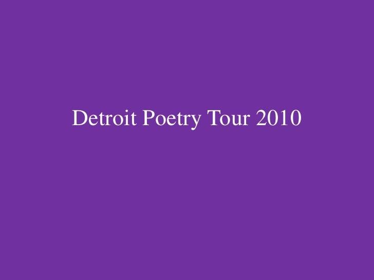 Detroit poetry tour 2010 v 2