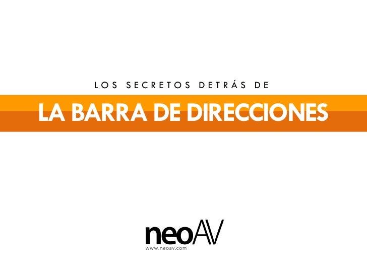 LOS SECRETOS DETRÁS DELA BARRA DE DIRECCIONES