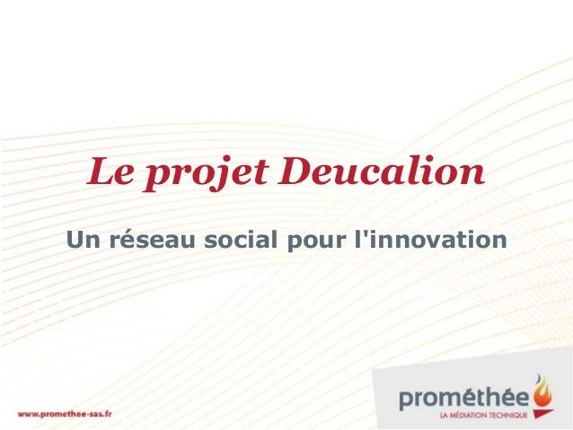 Le projet Deucalion Un réseau social pour l'innovation