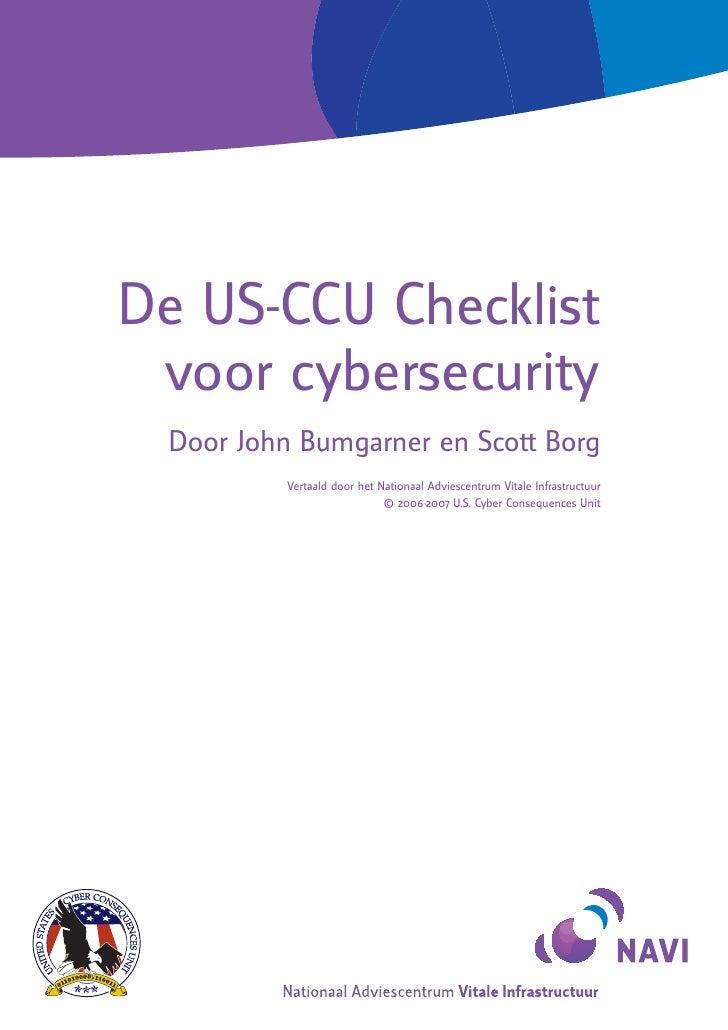 © 2006-2007 U.S. Cyber Consequences Unit                  De US-CCU Checklist               voor cybersecurity            ...