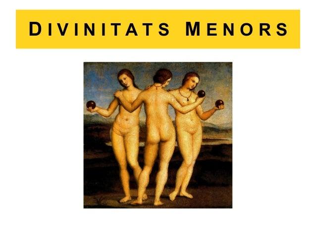 DIVINITATS MENORS