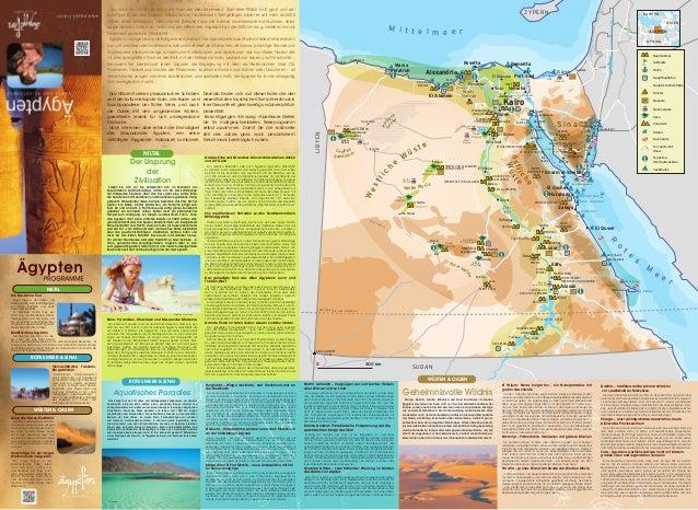 Das Land am Nil ist seit alters ein Traumziel aller Reisenden. Über eine Million km2 groß und am                          ...