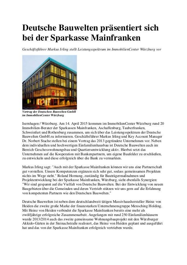 Deutsche Bauwelten präsentiert sich bei der Sparkasse Mainfranken Geschäftsführer Markus Irling stellt Leistungsspektrum i...