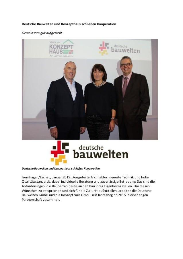 Deutsche Bauwelten und Konzepthaus schließen Kooperation Gemeinsam gut aufgestellt Deutsche Bauwelten und Konzepthaus schl...