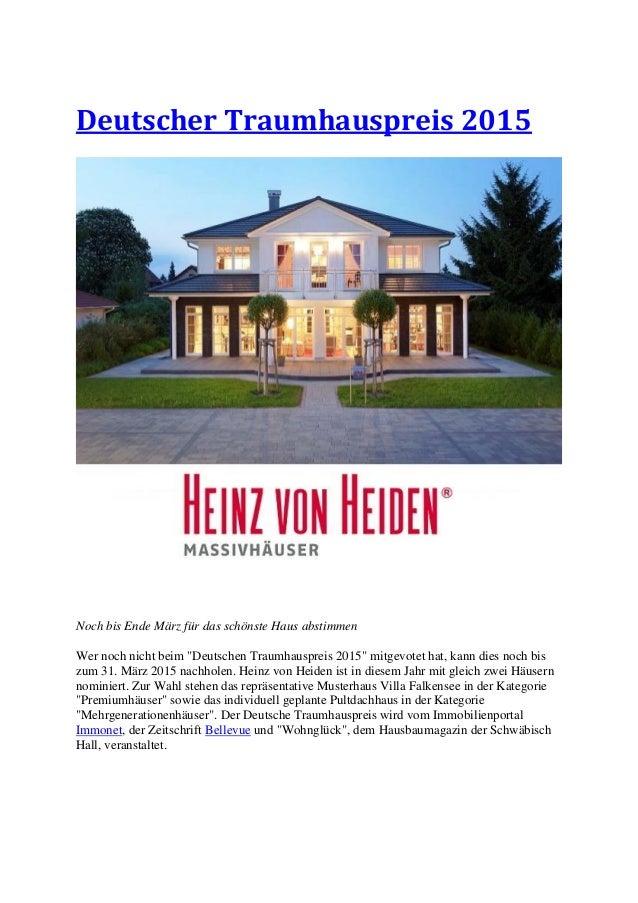 """Deutscher Traumhauspreis 2015 Noch bis Ende März für das schönste Haus abstimmen Wer noch nicht beim """"Deutschen Traumhausp..."""