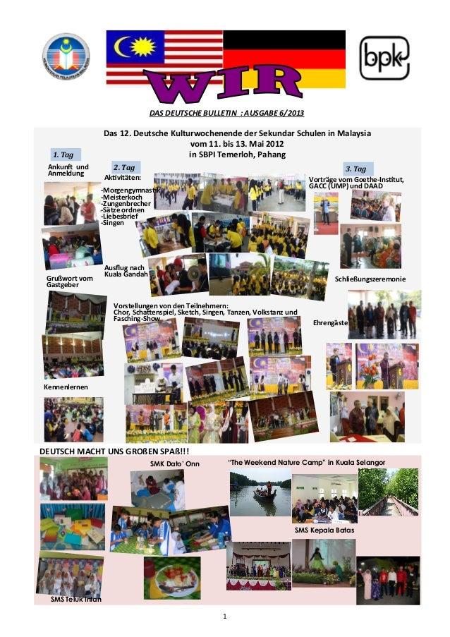 "1  DAS DEUTSCHE BULLETIN : AUSGABE 6/2013  SMK Dato' Onn ""The Weekend Nature Camp"" in Kuala Selangor  SMS Kepala Batas  Da..."