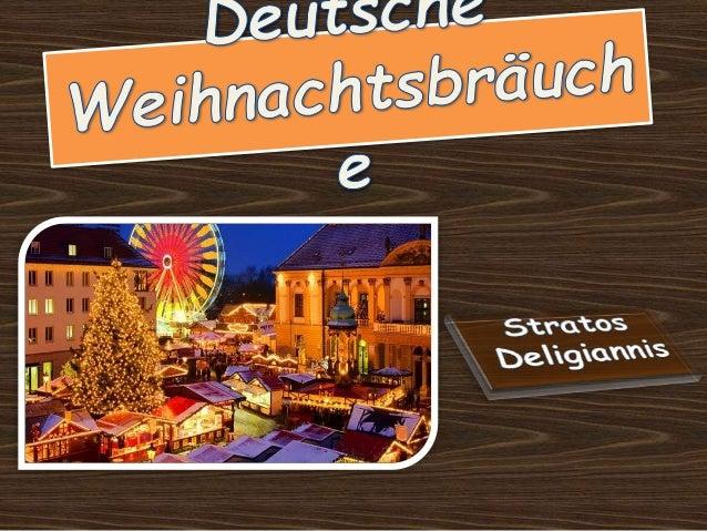 Weihnachten ist für die Deutschen das wichtigste Fest des Jahres, an dem die ganze Familie zusammenkommt. Die Vorweihnacht...