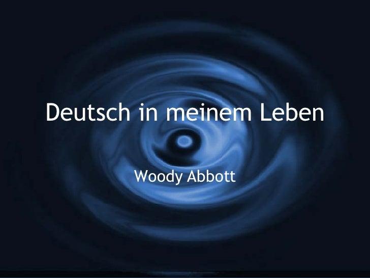 Deutsch in meinem Leben Woody Abbott