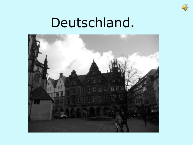 Deutschland.