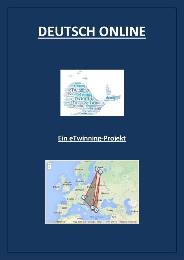 DEUTSCH ONLINE Ein eTwinning-Projekt