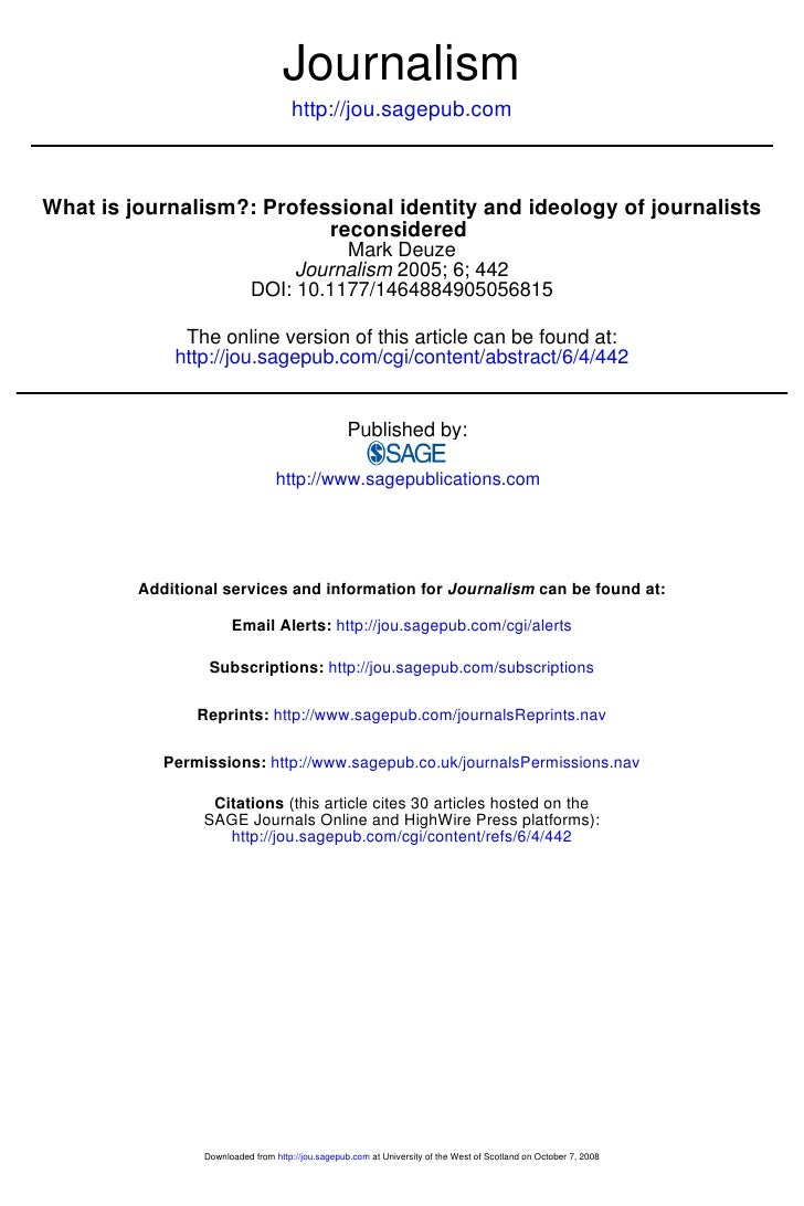 Journalism                                      http://jou.sagepub.com    What is journalism?: Professional identity and i...