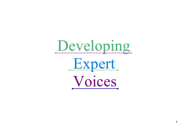 Developing Expert Voices                    1