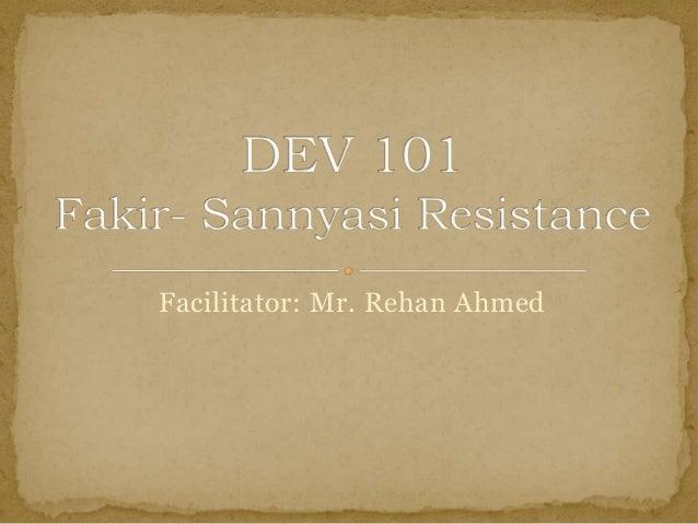 Facilitator: Mr. Rehan Ahmed