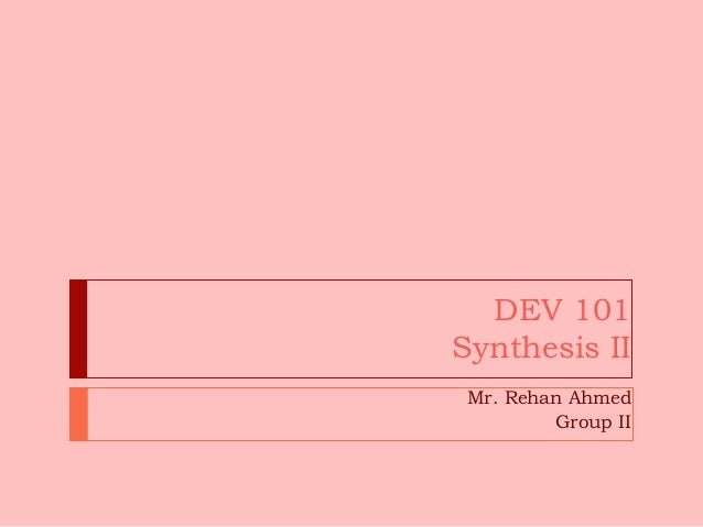 Dev 101 synthesis ii