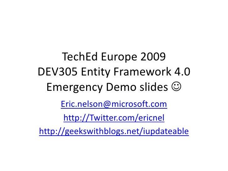Dev305 Entity Framework 4 Emergency Slides