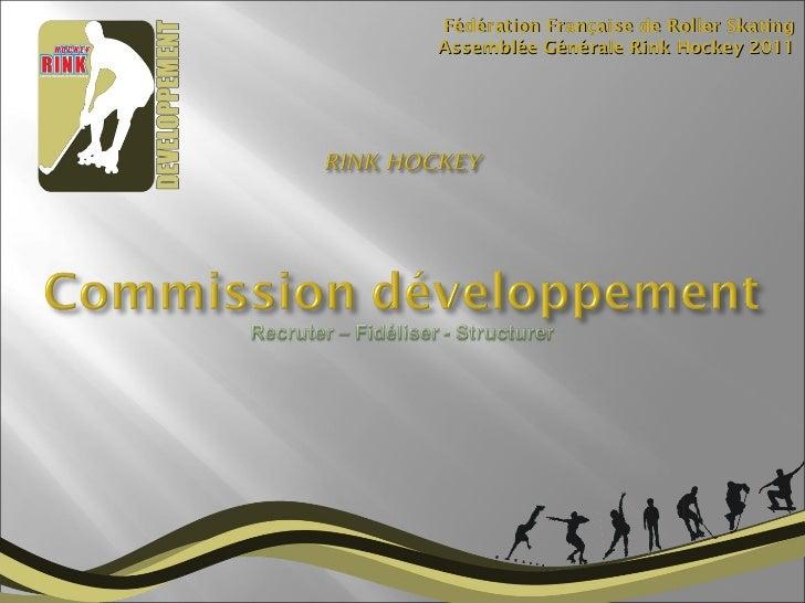 Fédération Française de Roller Skating Assemblée Générale Rink Hockey 2011