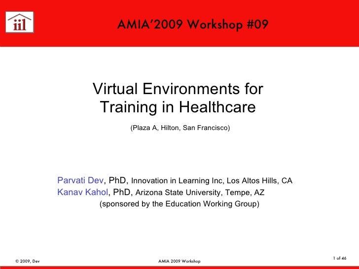 Dev-Kahol Amia 2009 Workshop